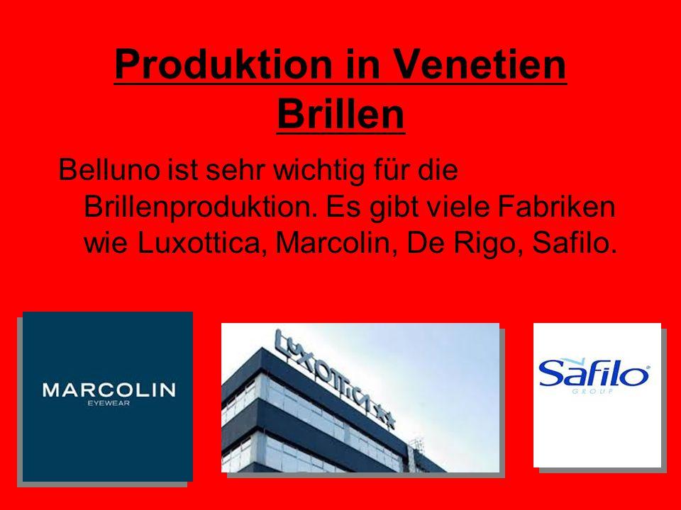 Produktion in Venetien Brillen Belluno ist sehr wichtig für die Brillenproduktion.