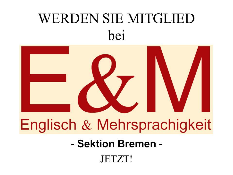 WERDEN SIE MITGLIED bei - Sektion Bremen - JETZT!