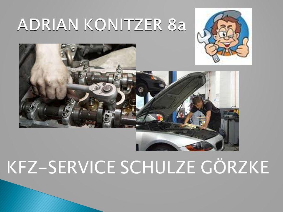 ADRIAN KONITZER 8a KFZ-SERVICE SCHULZE GÖRZKE