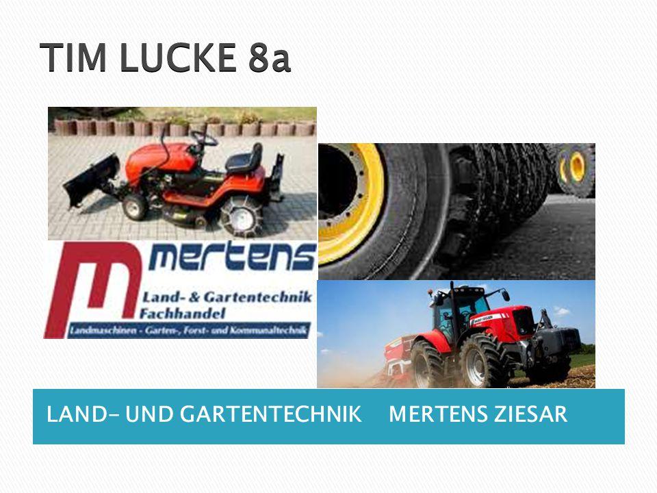TIM LUCKE 8a LAND- UND GARTENTECHNIKMERTENS ZIESAR