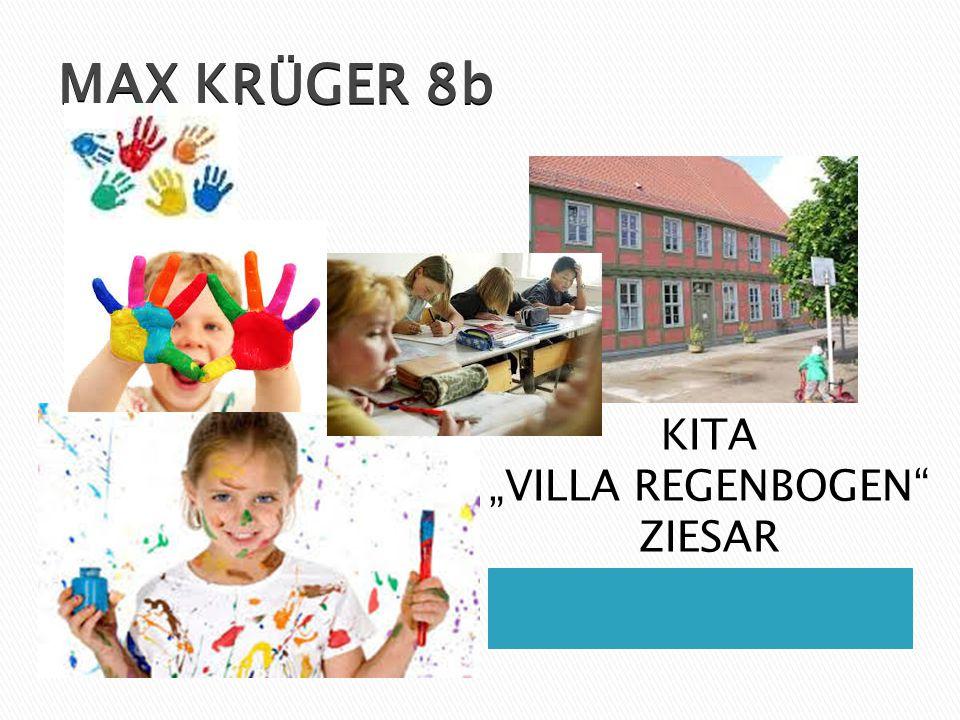 """MAX KRÜGER 8b KITA """"VILLA REGENBOGEN"""" ZIESAR"""