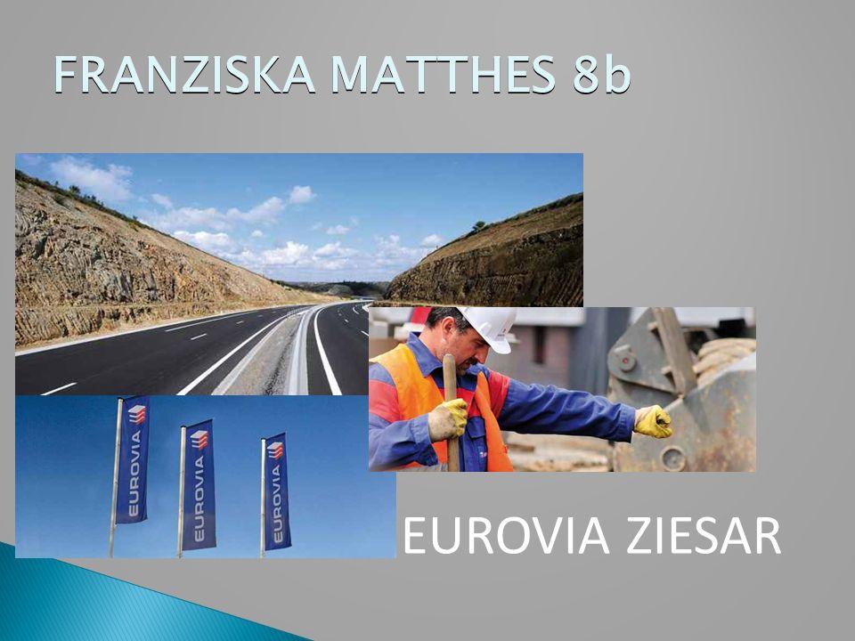 FRANZISKA MATTHES 8b EUROVIA ZIESAR