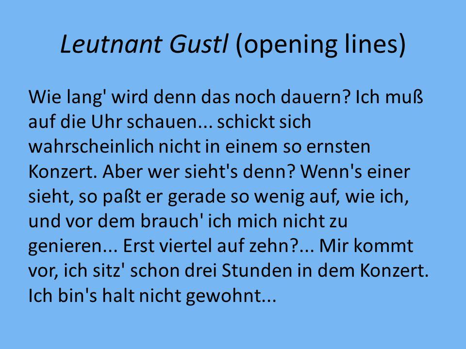 Leutnant Gustl (opening lines) Wie lang wird denn das noch dauern.