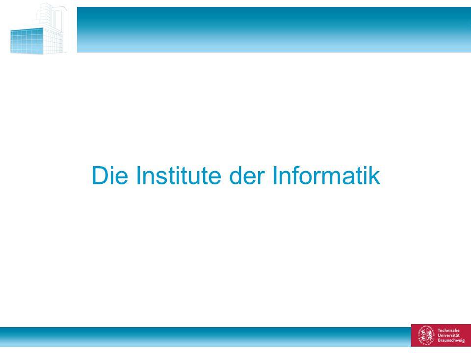2 von 48 Die Institute der Informatik