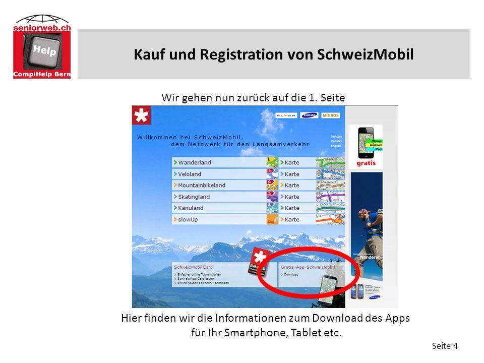 Vorgeschlagene Routen drucken (4 Kauf und Registration von SchweizMobil Seite 4 Wir gehen nun zurück auf die 1. Seite Hier finden wir die Informatione