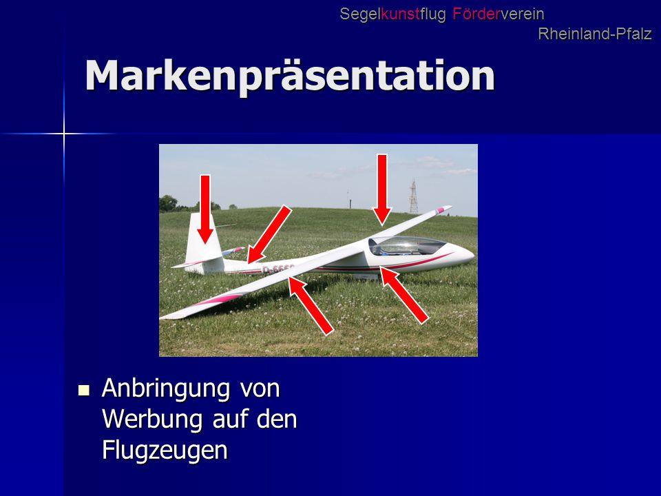 Markenpräsentation Anbringung von Werbung auf den Flugzeugen Anbringung von Werbung auf den Flugzeugen Segelkunstflug Förderverein Rheinland-Pfalz