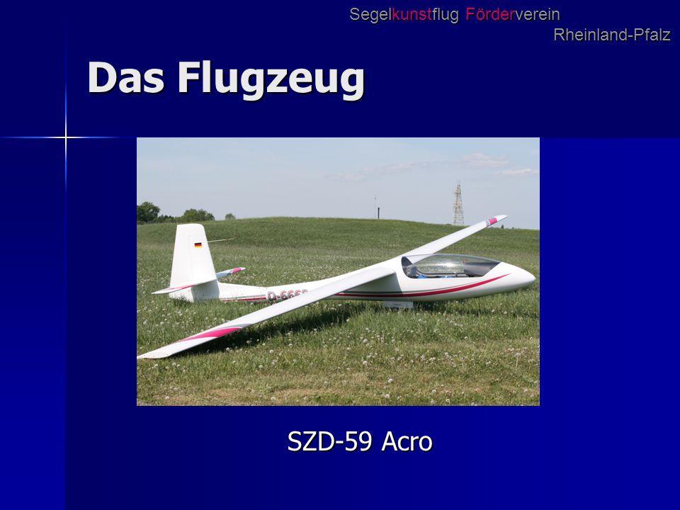 Das Flugzeug SZD-59 Acro Segelkunstflug Förderverein Rheinland-Pfalz