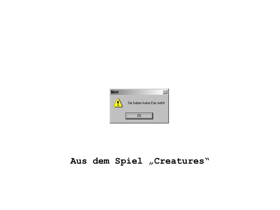 """Aus dem Spiel """"Creatures"""