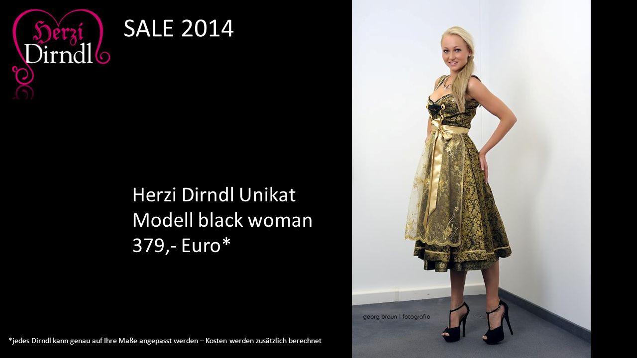 Herzi Dirndl Unikat Modell black woman 379,- Euro* SALE 2014 *jedes Dirndl kann genau auf Ihre Maße angepasst werden – Kosten werden zusätzlich berech