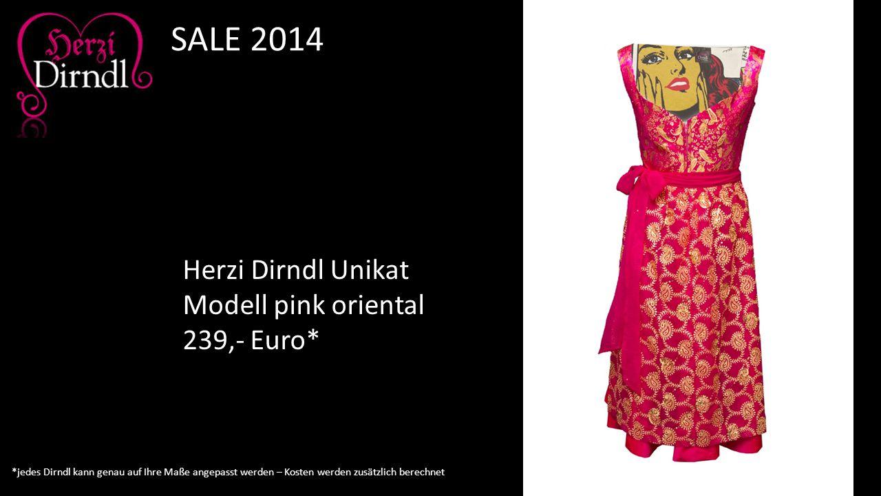 Herzi Dirndl Unikat Modell pink oriental 239,- Euro* SALE 2014 *jedes Dirndl kann genau auf Ihre Maße angepasst werden – Kosten werden zusätzlich bere