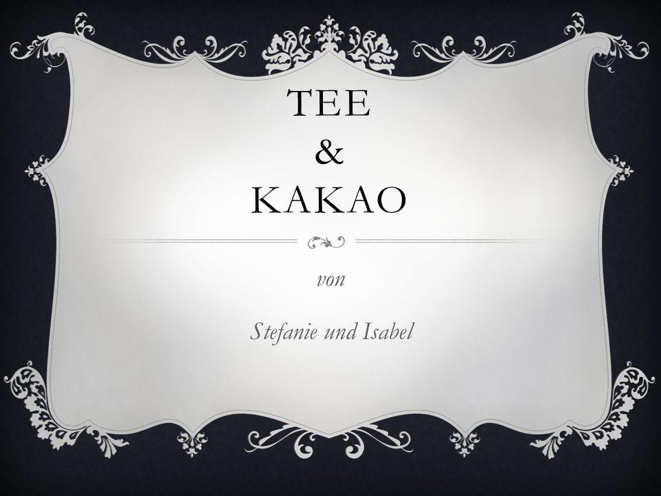 TEE & KAKAO von Stefanie und Isabel