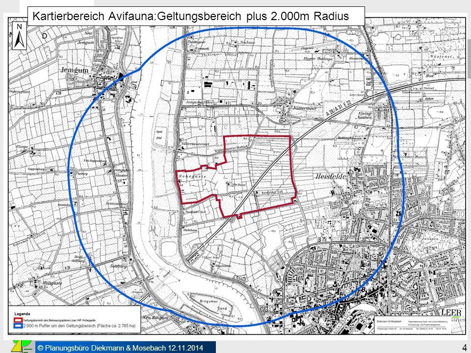 © Planungsbüro Diekmann & Mosebach 12.11.2014 4 Vorarbeiten Kartierbereich Avifauna:Geltungsbereich plus 2.000m Radius