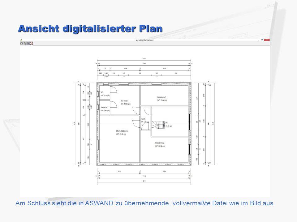 Am Schluss sieht die in ASWAND zu übernehmende, vollvermaßte Datei wie im Bild aus. Ansicht digitalisierter Plan
