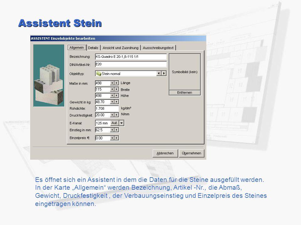 """Assistent Stein Es öffnet sich ein Assistent in dem die Daten für die Steine ausgefüllt werden. In der Karte """"Allgemein"""" werden Bezeichnung, Artikel -"""