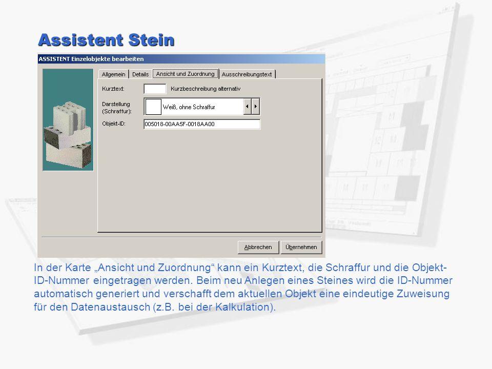 """Assistent Stein In der Karte """"Ansicht und Zuordnung"""" kann ein Kurztext, die Schraffur und die Objekt- ID-Nummer eingetragen werden. Beim neu Anlegen e"""