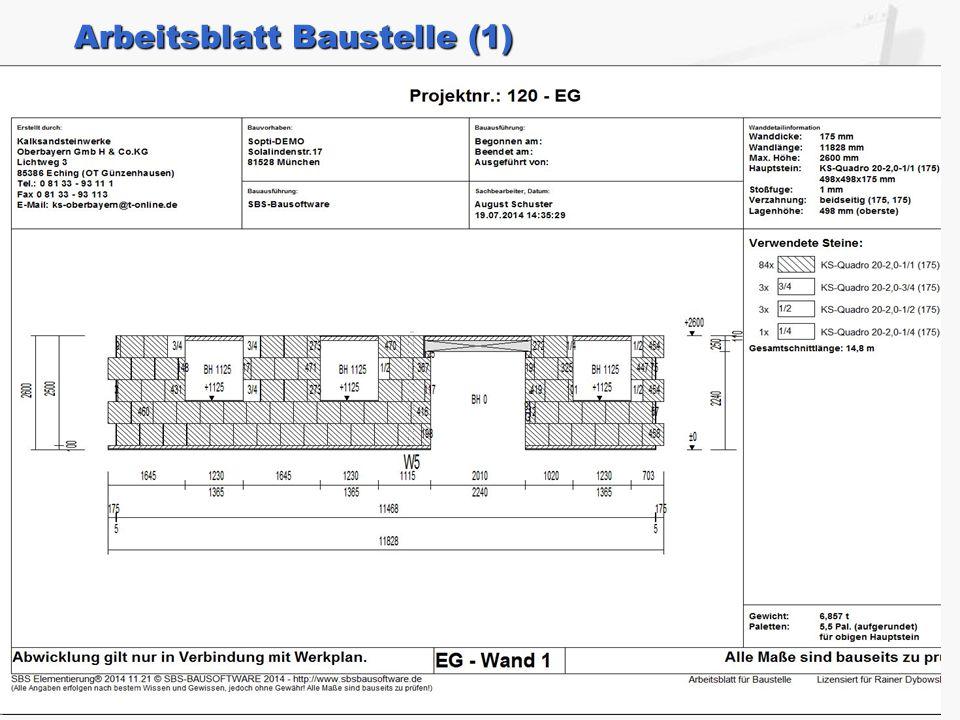Arbeitsblatt Baustelle (1) Im Arbeitsblatt befinden sich allgemeine Angaben zum Projekt, zur Wand und zu den geschnittenen Steinen, sowie eine vermasste 2D-Darstellung.