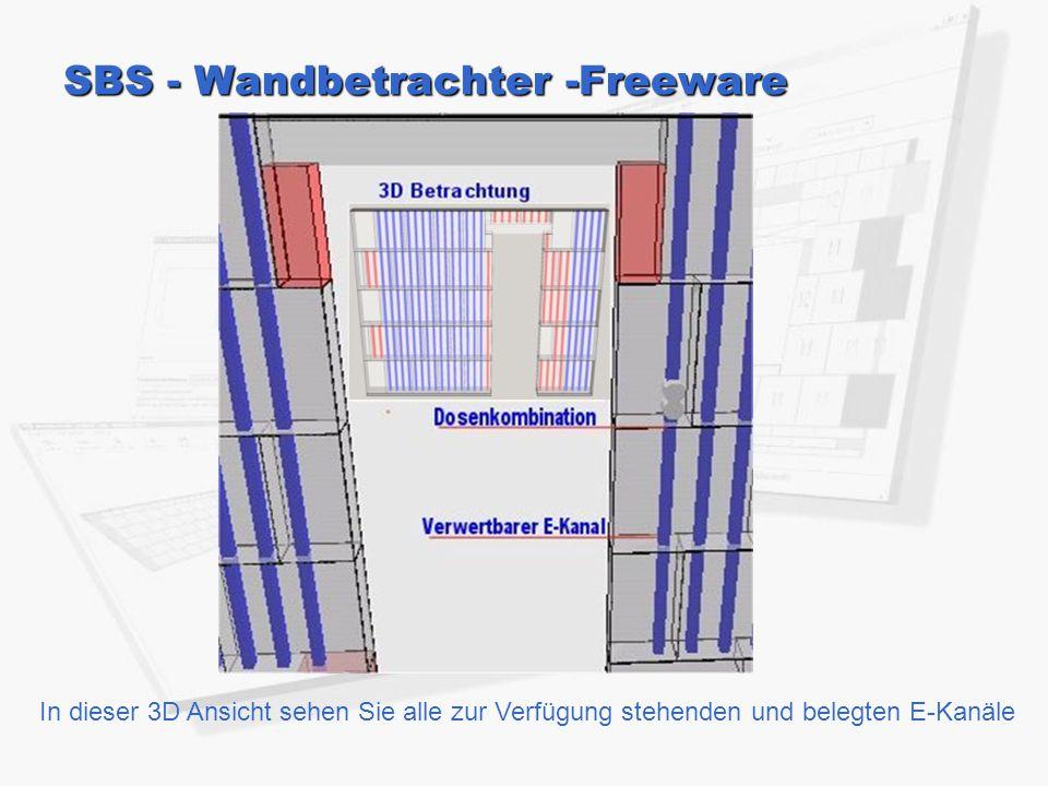 SBS - Wandbetrachter -Freeware In dieser 3D Ansicht sehen Sie alle zur Verfügung stehenden und belegten E-Kanäle