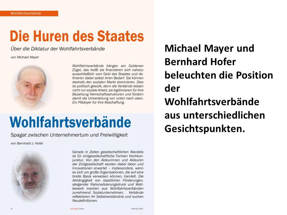Michael Mayer und Bernhard Hofer beleuchten die Position der Wohlfahrtsverbände aus unterschiedlichen Gesichtspunkten.