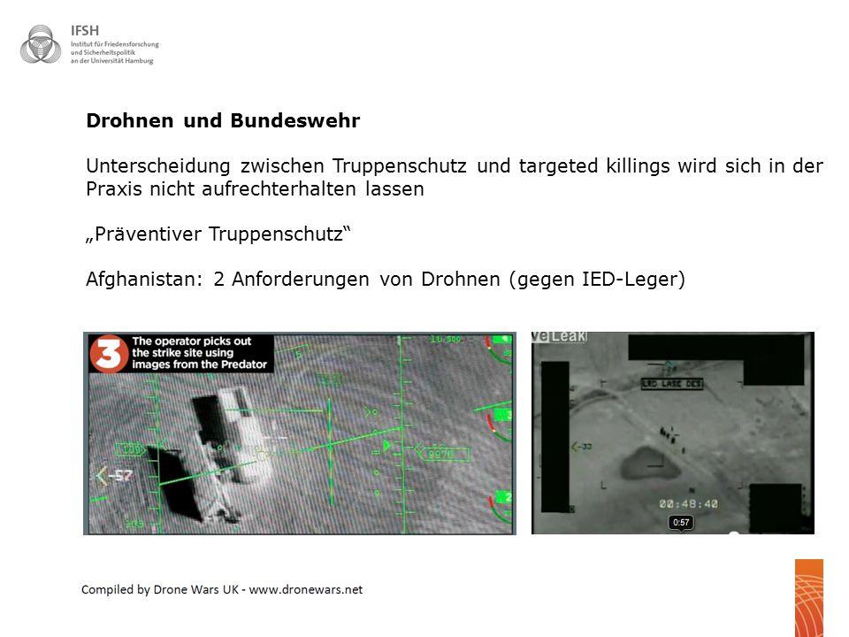 """ 19 Drohnen und Bundeswehr Unterscheidung zwischen Truppenschutz und targeted killings wird sich in der Praxis nicht aufrechterhalten lassen """"Prävent"""