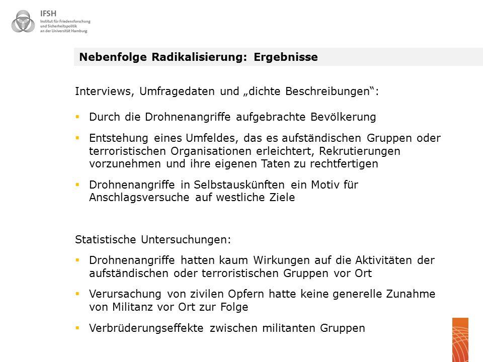 """Nebenfolge Radikalisierung: Ergebnisse Interviews, Umfragedaten und """"dichte Beschreibungen"""":  Durch die Drohnenangriffe aufgebrachte Bevölkerung  En"""