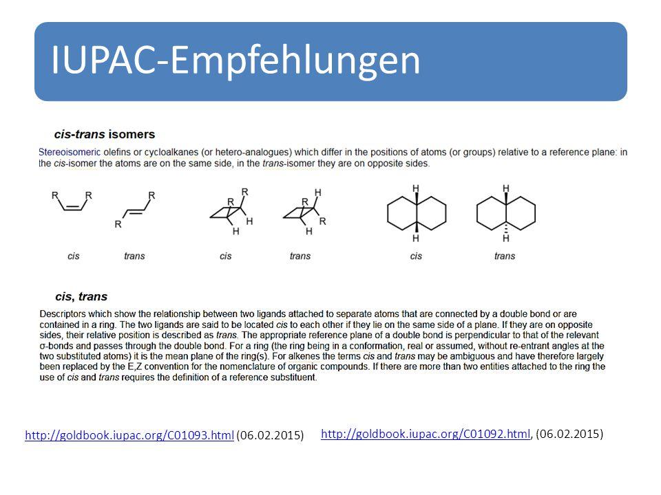 IUPAC-Empfehlungen http://goldbook.iupac.org/C01093.htmlhttp://goldbook.iupac.org/C01093.html (06.02.2015) http://goldbook.iupac.org/C01092.htmlhttp://goldbook.iupac.org/C01092.html, (06.02.2015)