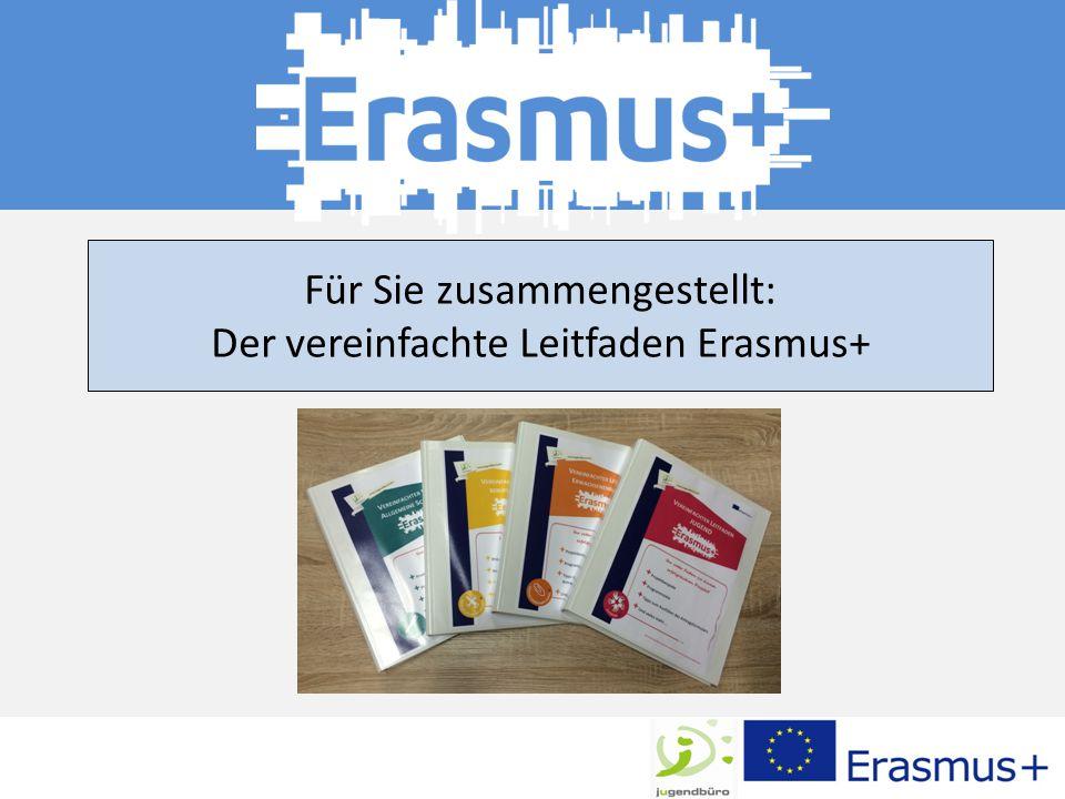 Für Sie zusammengestellt: Der vereinfachte Leitfaden Erasmus+