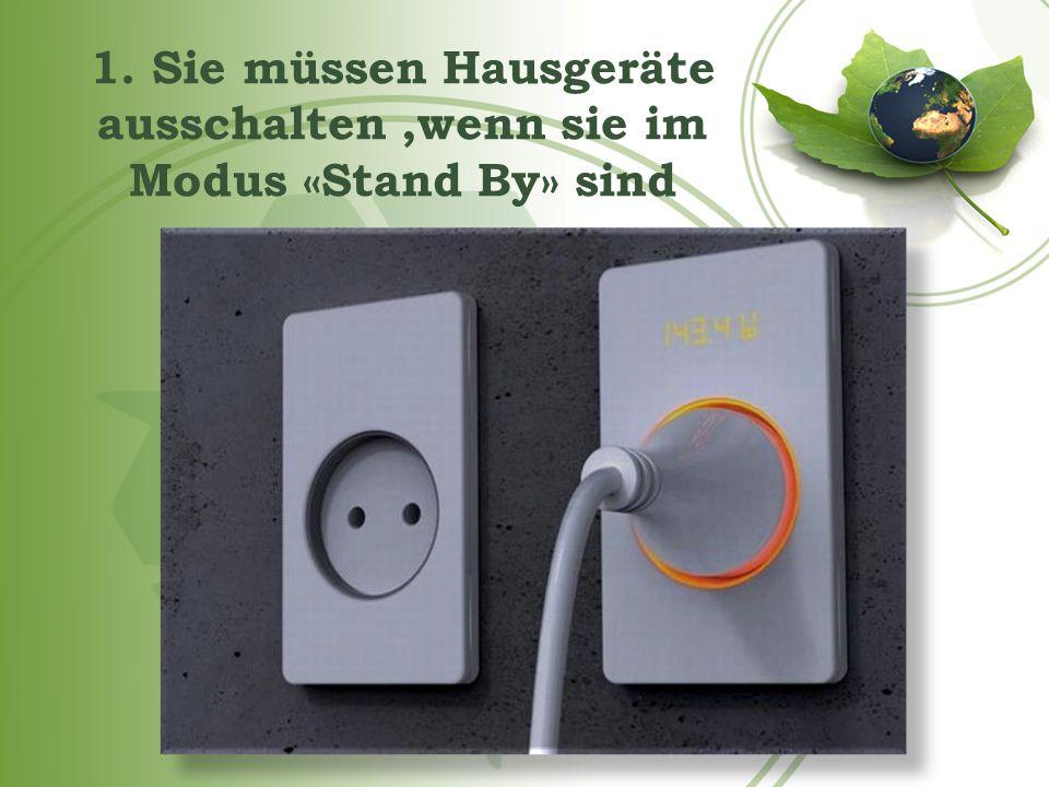 2. Sie müssen den Stromverbrauch überwachen
