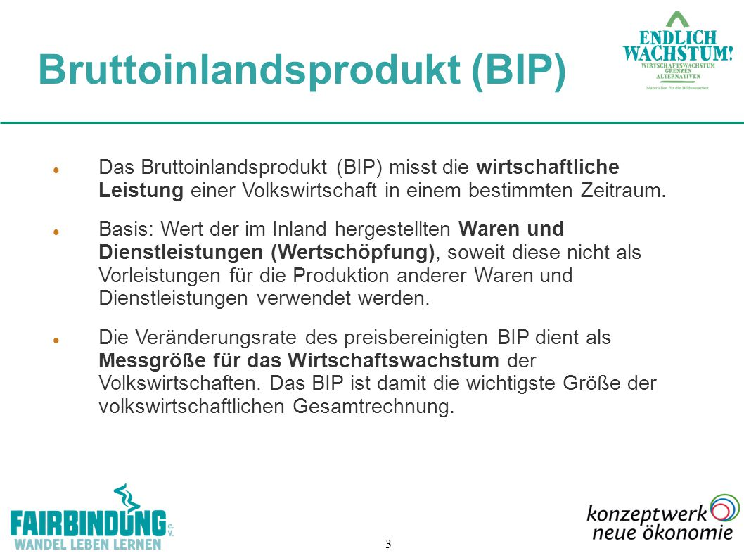 24 Quelle: Zukunftsfähiges Deutschland in einer globalisierten Welt BIP und Zufriedenheit