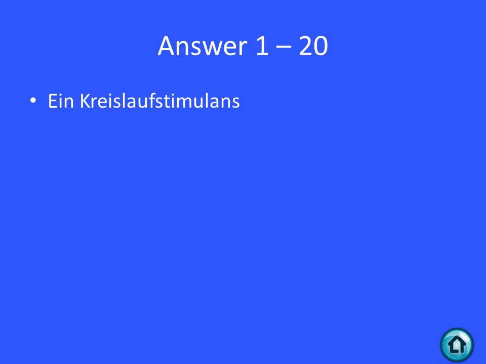 Question 2 - 30 Was heisst peroral ?
