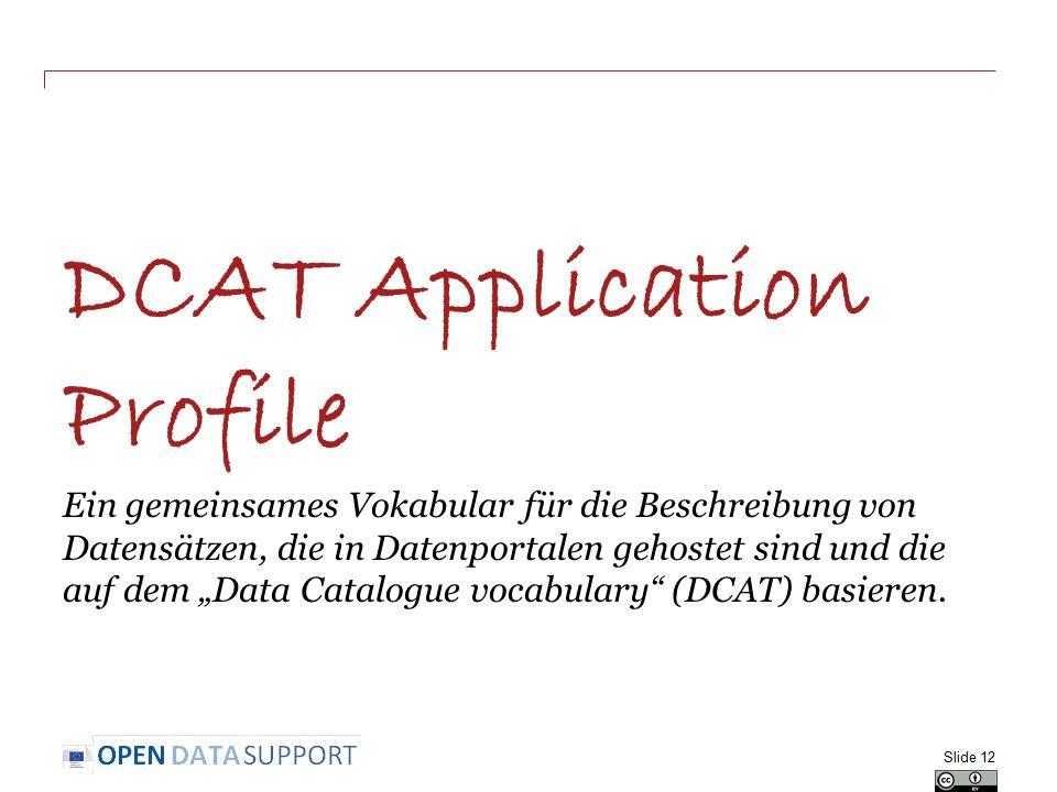 """DCAT Application Profile Ein gemeinsames Vokabular für die Beschreibung von Datensätzen, die in Datenportalen gehostet sind und die auf dem """"Data Cata"""