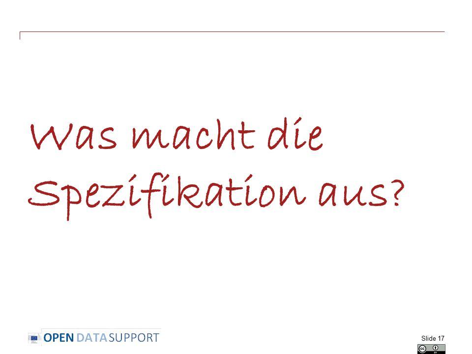Was macht die Spezifikation aus? Slide 17