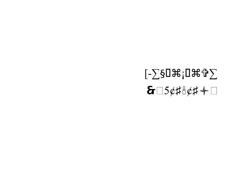 [-∑§   ¡   ∑   5¢ ♯  ¢ ♯ 