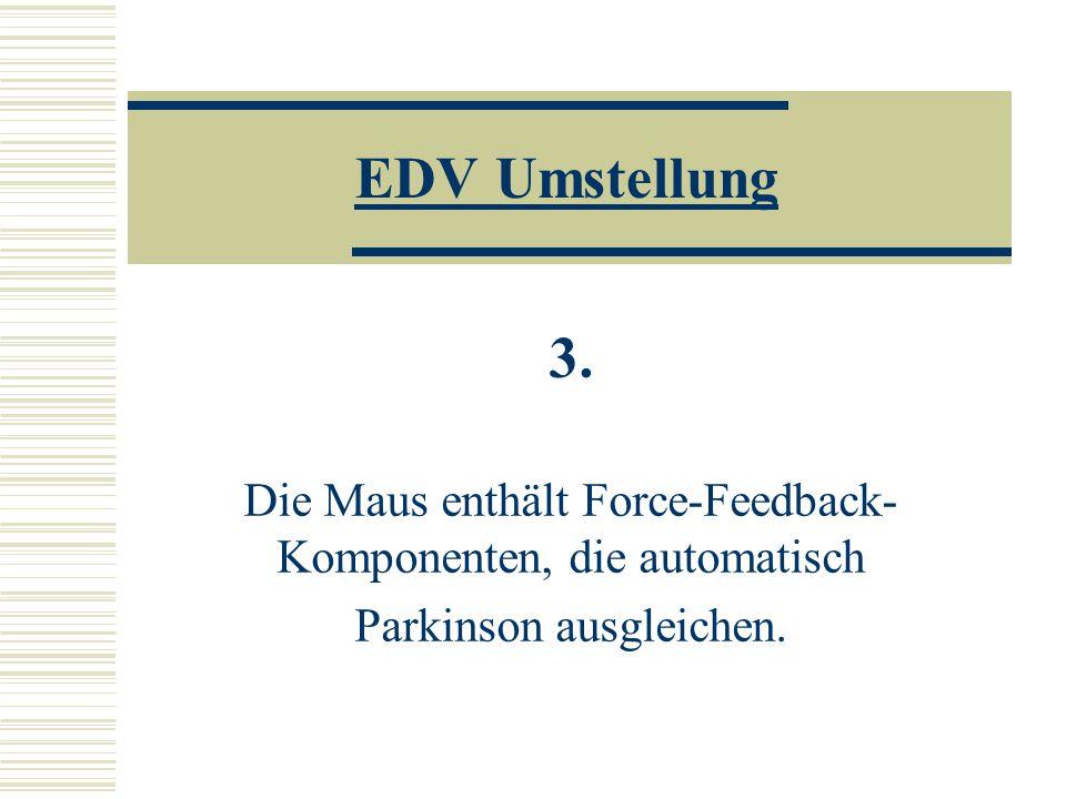 EDV Umstellung 3.