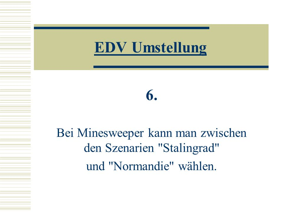 EDV Umstellung 6.
