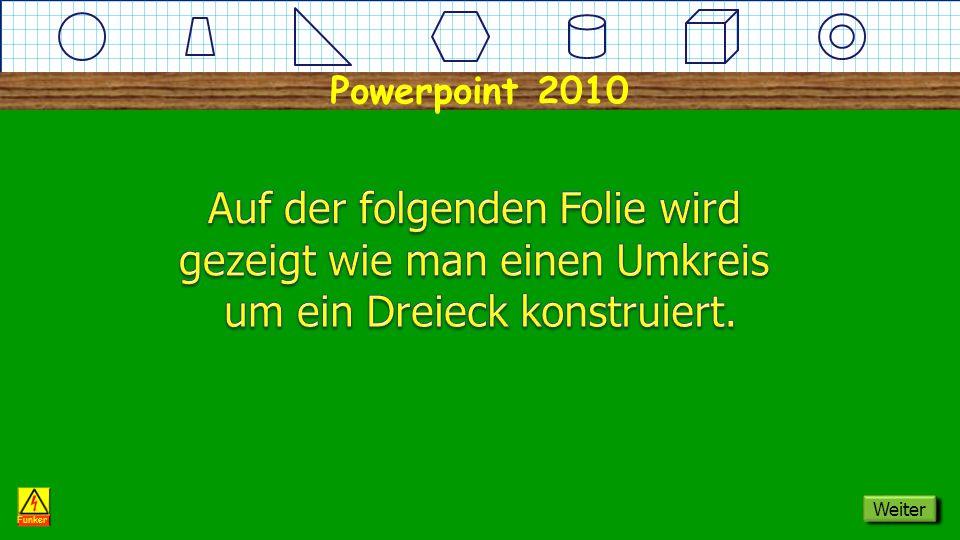 Powerpoint 2010 Dreieck Umkreis Funker Weiter