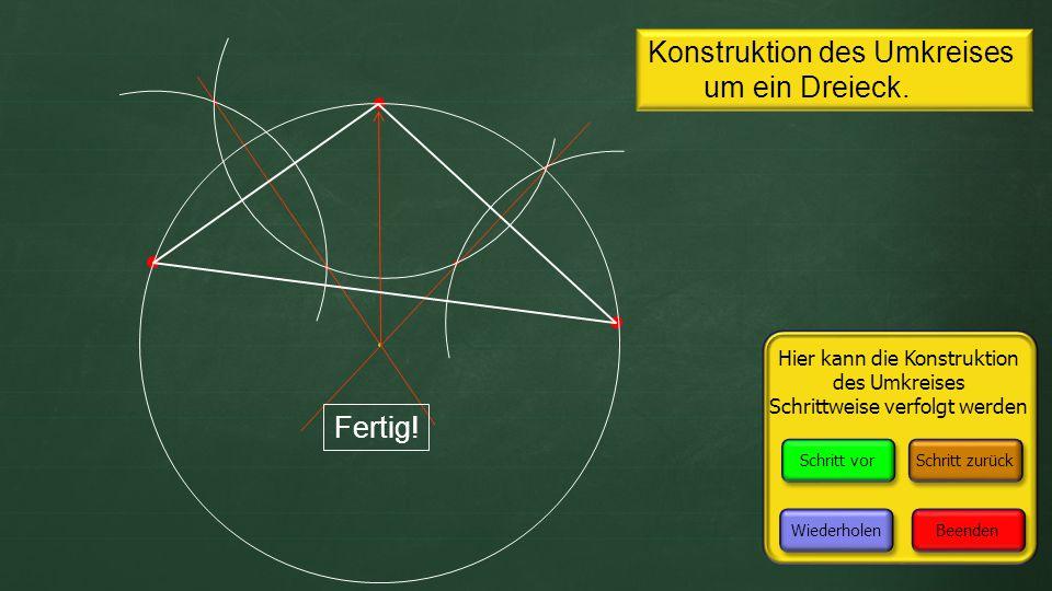 Konstruktion des Umkreises um ein Dreieck.Fertig.