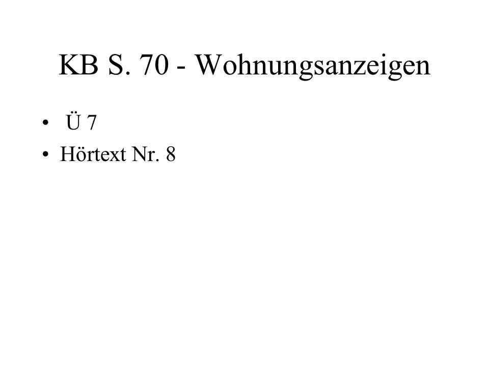 KB S. 70 - Wohnungsanzeigen Ü 7 Hörtext Nr. 8