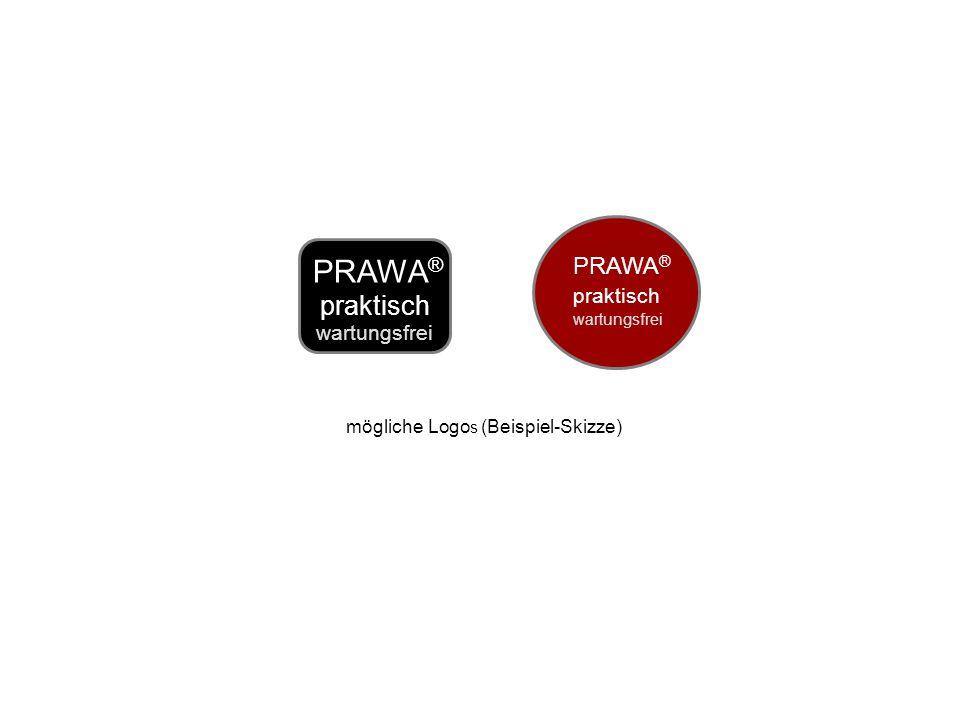 PRAWA ® praktisch wartungsfrei mögliche Logo s (Beispiel-Skizze) PRAWA ® praktisch wartungsfrei