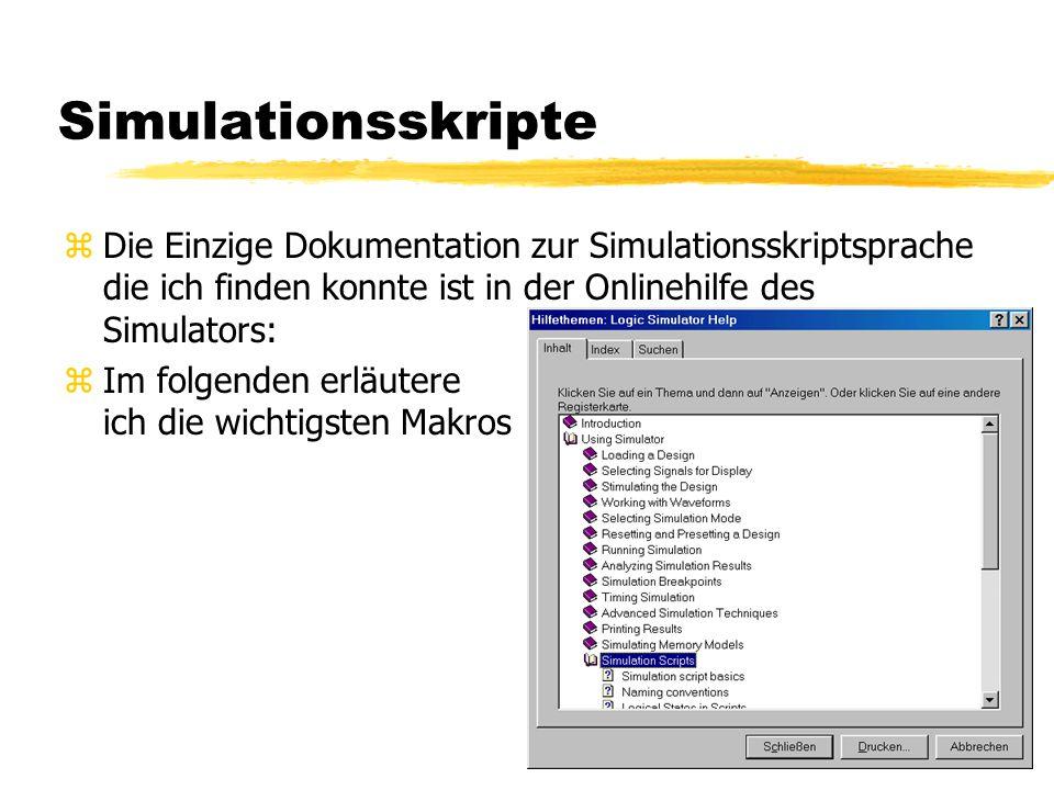 zDie Einzige Dokumentation zur Simulationsskriptsprache die ich finden konnte ist in der Onlinehilfe des Simulators: zIm folgenden erläutere ich die wichtigsten Makros