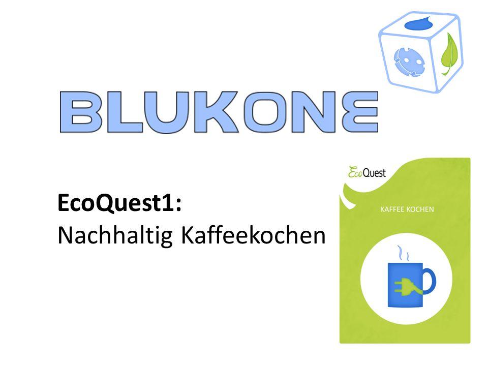 """EcoQuest1 """"Nachhaltig Kaffee kochen : Leitfragen Was macht eine gute Kaffeemaschine aus."""