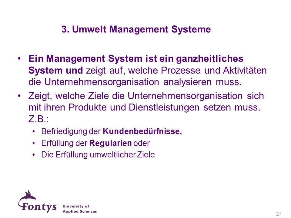 Ein Management System ist ein ganzheitliches System und zeigt auf, welche Prozesse und Aktivitäten die Unternehmensorganisation analysieren muss. Zeig
