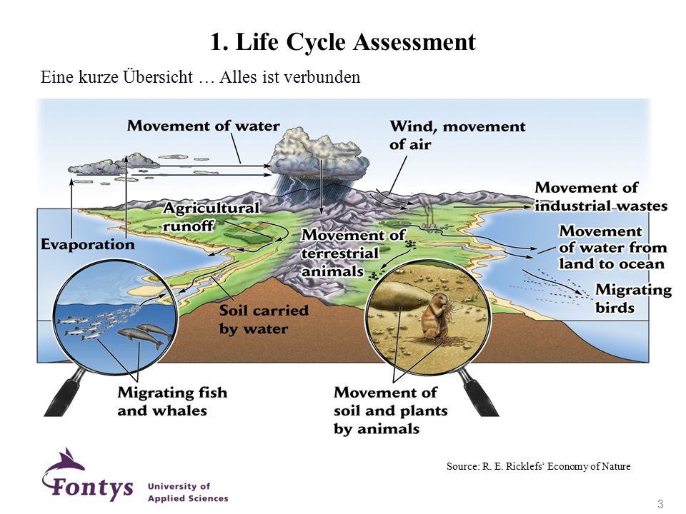 Source: R. E. Ricklefs' Economy of Nature 1. Life Cycle Assessment Eine kurze Übersicht … Alles ist verbunden 3