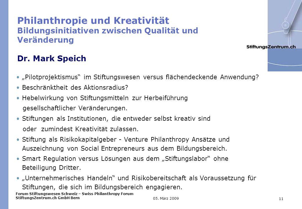 Forum Stiftungswesen Schweiz – Swiss Philanthropy Forum StiftungsZentrum.ch GmbH Bern 11 05.