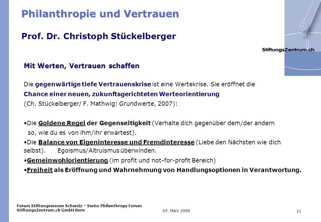Forum Stiftungswesen Schweiz – Swiss Philanthropy Forum StiftungsZentrum.ch GmbH Bern 12 05.