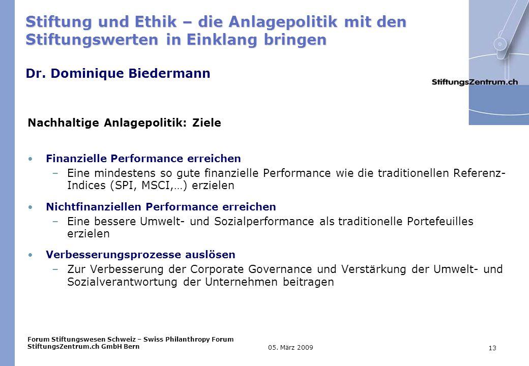 Forum Stiftungswesen Schweiz – Swiss Philanthropy Forum StiftungsZentrum.ch GmbH Bern 13 05.