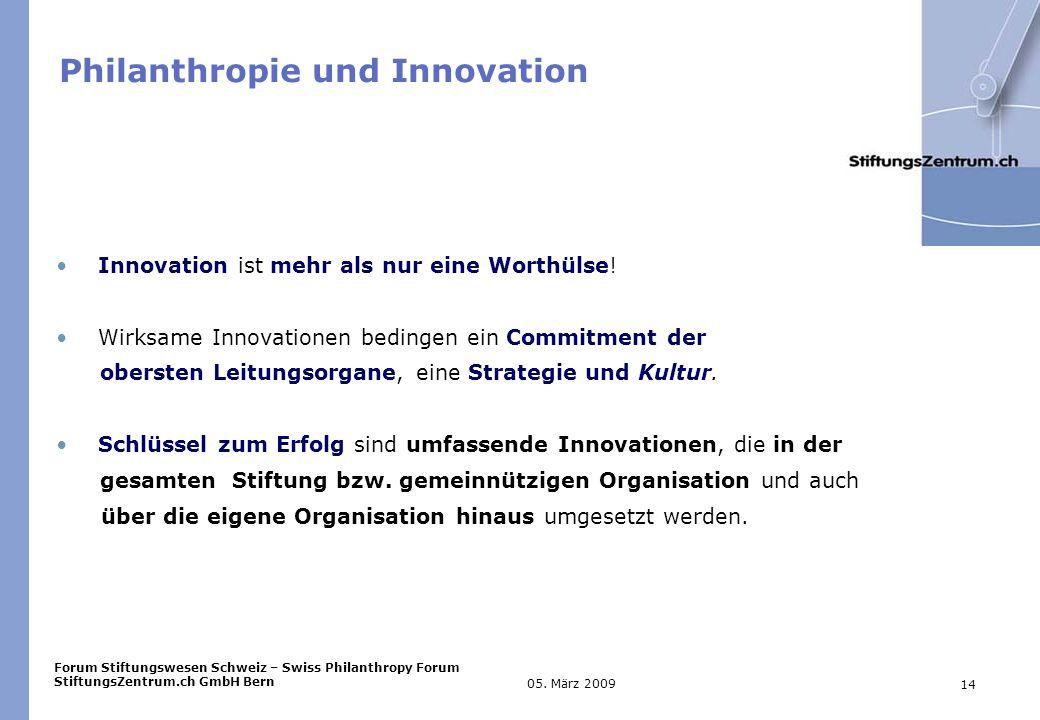 Forum Stiftungswesen Schweiz – Swiss Philanthropy Forum StiftungsZentrum.ch GmbH Bern 14 05.