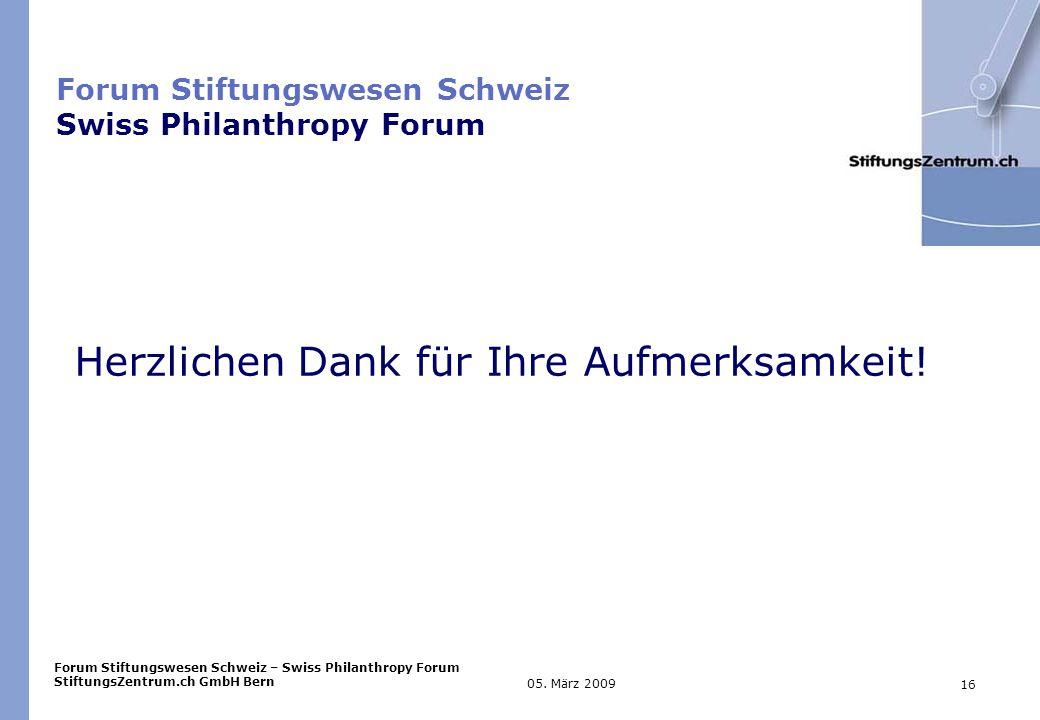 Forum Stiftungswesen Schweiz – Swiss Philanthropy Forum StiftungsZentrum.ch GmbH Bern 16 05.