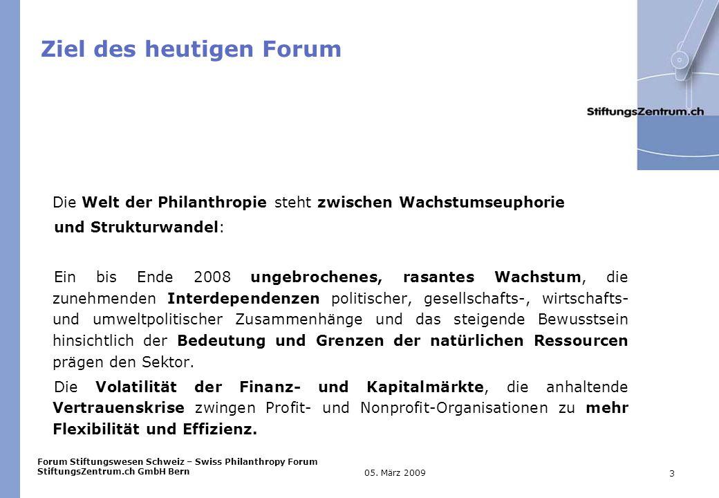 Forum Stiftungswesen Schweiz – Swiss Philanthropy Forum StiftungsZentrum.ch GmbH Bern 3 05.