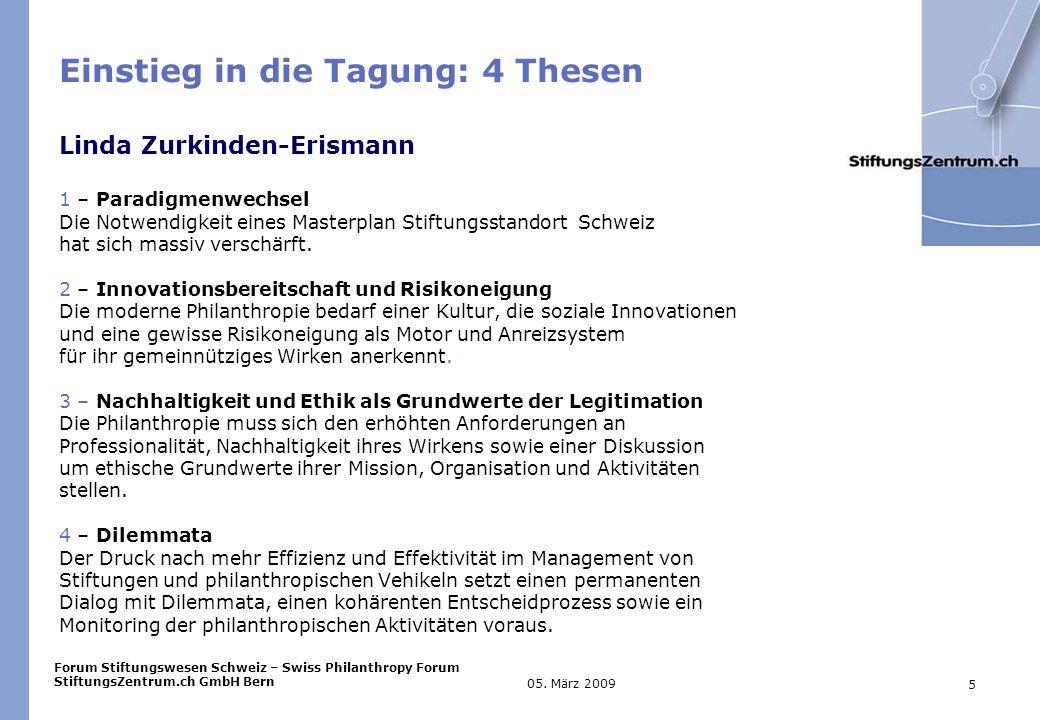 Forum Stiftungswesen Schweiz – Swiss Philanthropy Forum StiftungsZentrum.ch GmbH Bern 5 05.