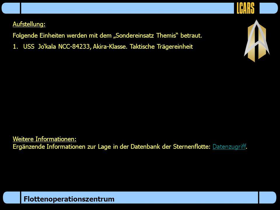 """Flottenoperationszentrum Aufstellung: Folgende Einheiten werden mit dem """"Sondereinsatz Themis betraut."""